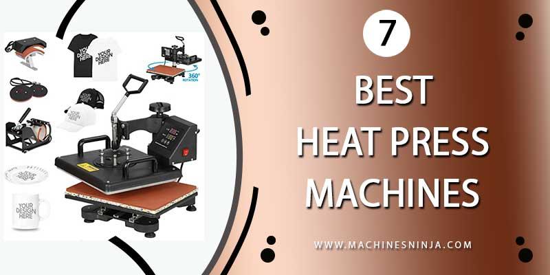 best heat press machines [July2021]