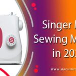 Singer MX231 Sewing Machine - [Updated 2021]